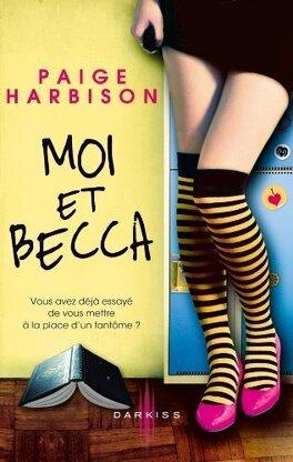 Couverture du livre : Moi et Becca
