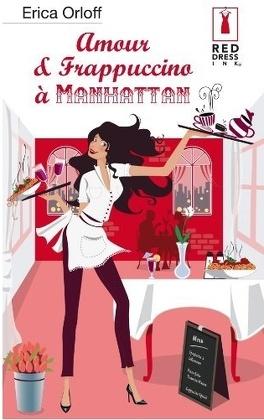 Couverture du livre : Amour et Frappuccino à Manhattan