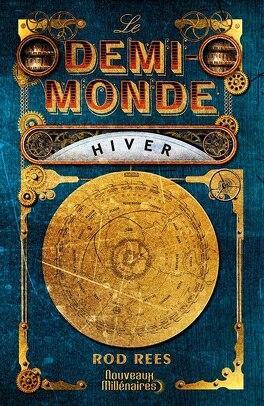 Couverture du livre : Le Demi-Monde, tome 1 : Hiver