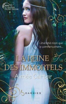 Couverture du livre : Le Destin d'une déesse, Tome 2 : La Reine des immortels