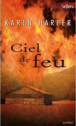 Couverture du livre : Les Secrets de Home Valley, Tome 1 : Ciel de feu
