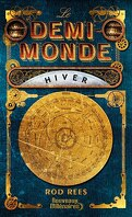 Le Demi-Monde, tome 1 : Hiver