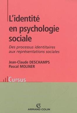 Couverture du livre : L'identité en psychologie sociale : des processus identitaires aux représentations sociales