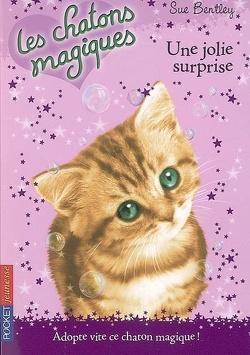 Couverture de Les Chatons magiques, Tome 1 : Une jolie surprise