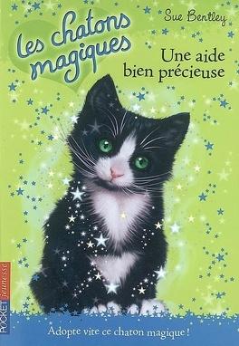 Couverture du livre : Les Chatons magiques, Tome 2 : Une aide bien précieuse