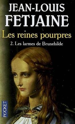 Couverture du livre : Les reines pourpre, tome 2 : Les larmes de Brunehilde