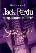 Jack Perdu et le royaume des ombres