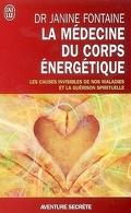 La médecine du corps énergétique : une révolution thérapeutique