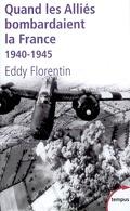 Quand les Alliés bombardaient la France : 1940-1945