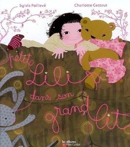 Couverture du livre : Petite Lili dans son grand lit