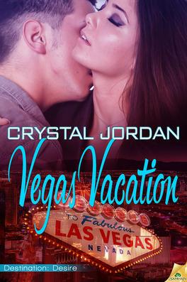 Couverture du livre : Destination : Desire, Tome 1 : Vegas Vacation