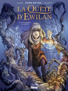 Couverture du livre : La Quête d'Ewilan, Tome 1 : D'un Monde à l'Autre (BD)
