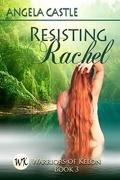 Les Guerriers de Kelon, tome 3 : Resisting Rachel