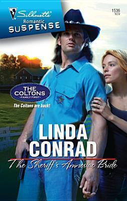 Couverture du livre : The Coltons : Family First, Tome 3 : The Sheriff's Amnesiac Bride