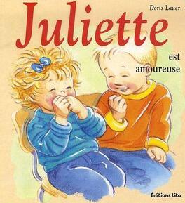 Juliette Est Amoureuse Livre De Doris Lauer