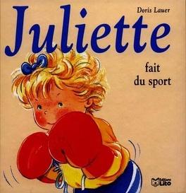 Juliette Fait Du Sport Livre De Doris Lauer