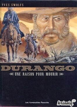 Couverture du livre : Durango, tome 8 : Une raison pour mourir