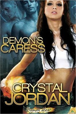 Couverture du livre : Demon Heat, Tome 1 : Demon's Caress