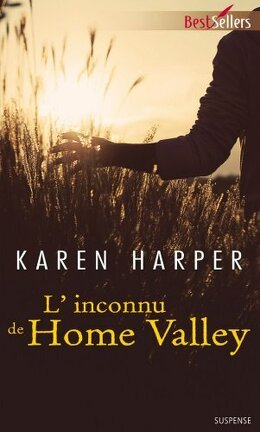 Couverture du livre : Les Secrets de Home Valley, Tome 3 : L'Inconnu de Home Valley