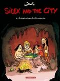 Silex and the city, tome 4 : Autorisation de découverte