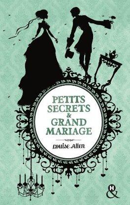 Couverture du livre : Petits secrets & Grand mariage
