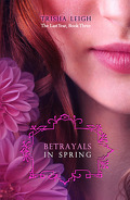 The Last Year, Tome 3 : Betrayals in Spring