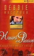 Chronique de la vallée, tome 2 : Hasard et passion