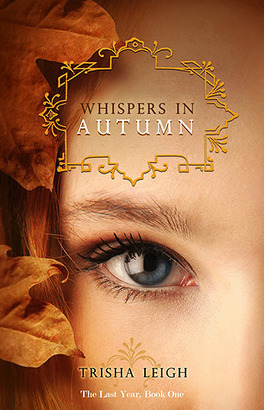Couverture du livre : The Last Year, Tome 1 : Whispers in Autumn