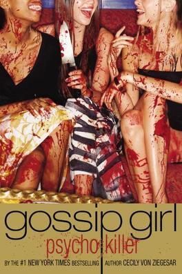 Couverture du livre : Gossip Girl Psycho Killer