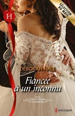Couverture du livre : Gentlemen à marier, tome 3 : Fiancée à un inconnu