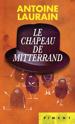 Couverture du livre : Le chapeau de Mitterrand