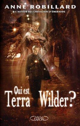 Couverture du livre : Qui est Terra Wilder ?