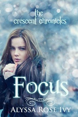Couverture du livre : The Crescent Chronicles, Tome 2: Focus