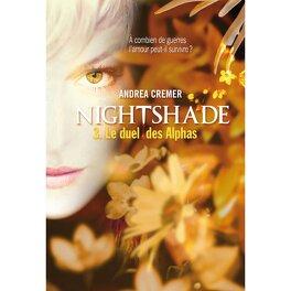 Couverture du livre : Nightshade, Tome 3 : Le Duel des Alphas