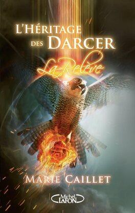 Couverture du livre : L'Héritage des Darcer, Tome 3 : La Relève