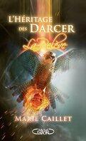 L'Héritage des Darcer, Tome 3 : La Relève