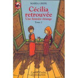 Couverture de Cecilia retrouvee  t2- une histoire étrange
