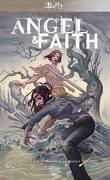 Angel & Faith, Tome 3 : Réunion de famille