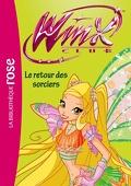 Winx Club, tome 43 : Le retour des sorciers