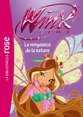 Winx Club, tome 42 : La vengeance de la nature