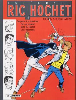 Couverture du livre : Intégrale Ric Hochet, tome 3