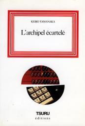 Couverture du livre : L'archipel écartelé
