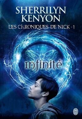 Couverture du livre : Les Chroniques de Nick, Tome 1 : Infinité