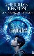Les Chroniques de Nick, Tome 1 : Infinité