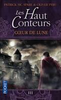 Les Haut Conteurs, tome 3 : Coeur de Lune