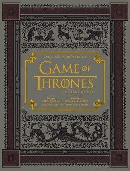 Dans Les Coulisses De Game Of Thrones Tome 1 Saison 1 Et 2