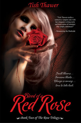 Couverture du livre : The Rose Trilogy, Tome 2 : Blood of a Red Rose