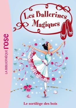 Couverture du livre : Les Ballerines magiques, Tome 16 : Le Sortilège des bois