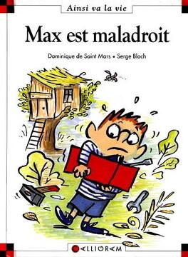 Couverture du livre : Max est maladroit