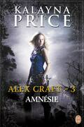 Alex Craft, Tome 3 : Amnésie